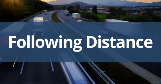 Following Distance Safety Talk