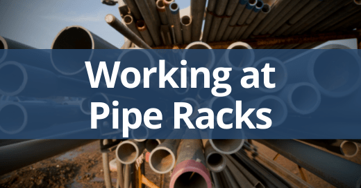Common Hazards When Working at Pipe Racks Safety Talk