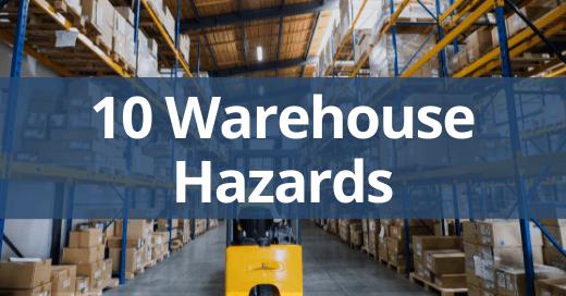 Ten Warehouse Hazards Safety Talk