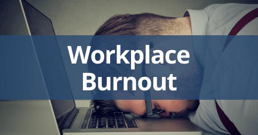 Workplace Burnout Safety Talk